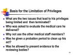 basis for the limitation of privileges