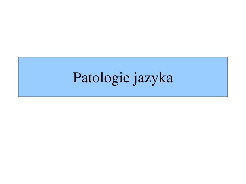 patologie jazyka l.