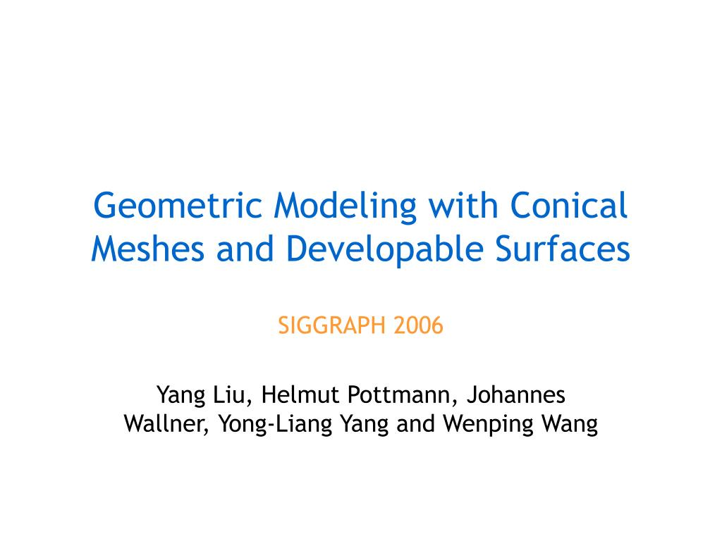 geometric modeling with conical meshes and developable surfaces l.