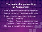 the costs of implementing mi assessment
