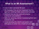 what is an mi assessment