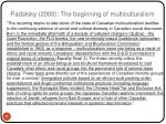 padolsky 2000 the beginning of multiculturalism