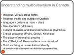 understanding multiculturalism in canada