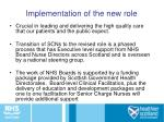 implementation of the new role