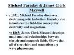 michael faraday james clerk maxwell
