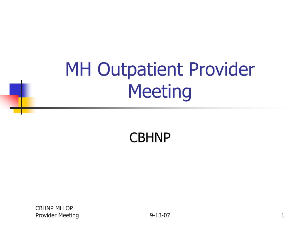 mh outpatient provider meeting l.