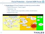 force protection current uor focus