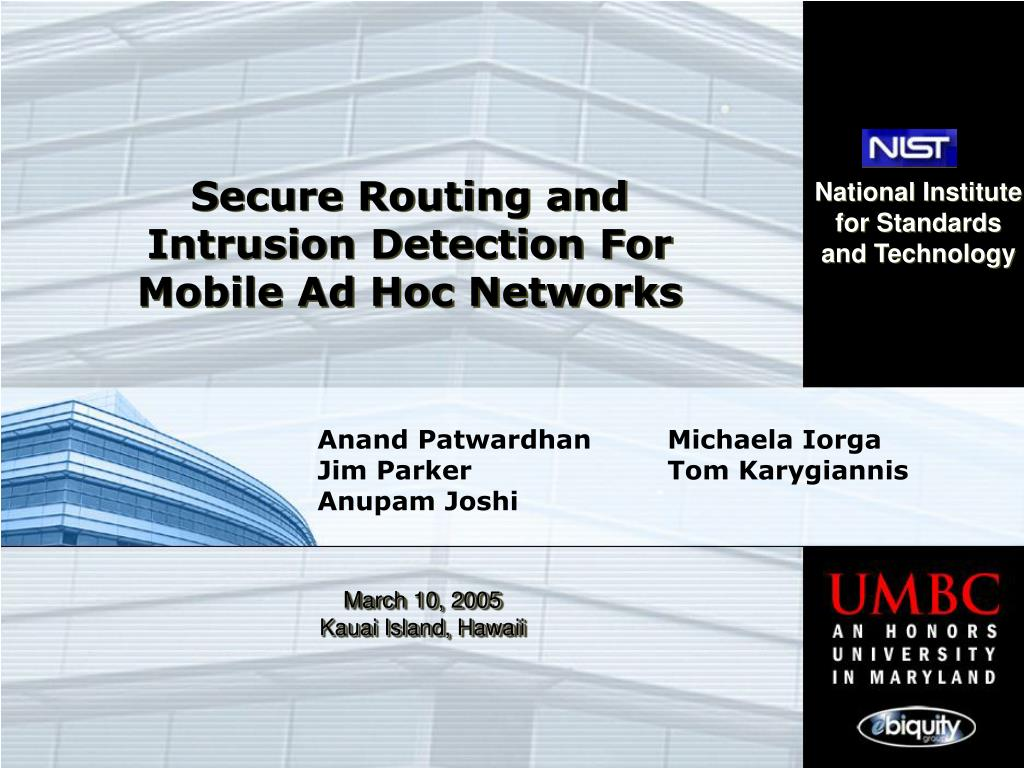 secure routing and intrusion detection for mobile ad hoc networks l.