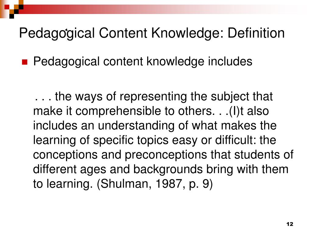 Pedagogical Content Knowledge: Definition