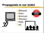 propaganda in our midst