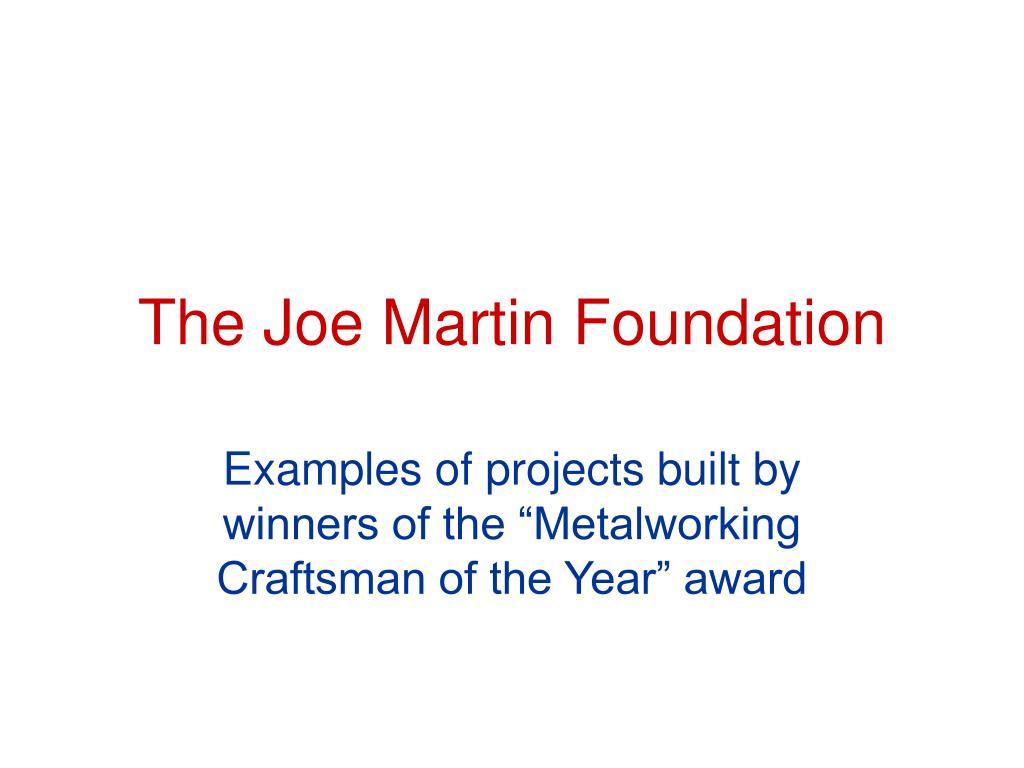 the joe martin foundation l.