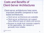 costs and benefits of client server architectures