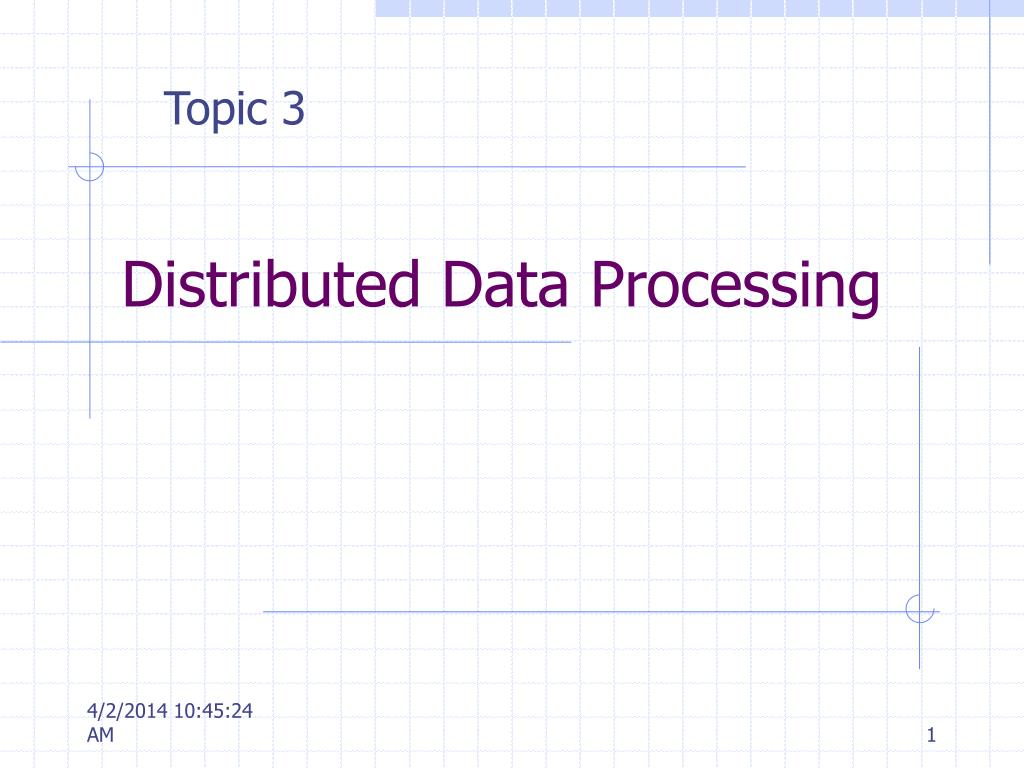 distributed data processing l.