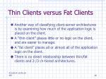 thin clients versus fat clients