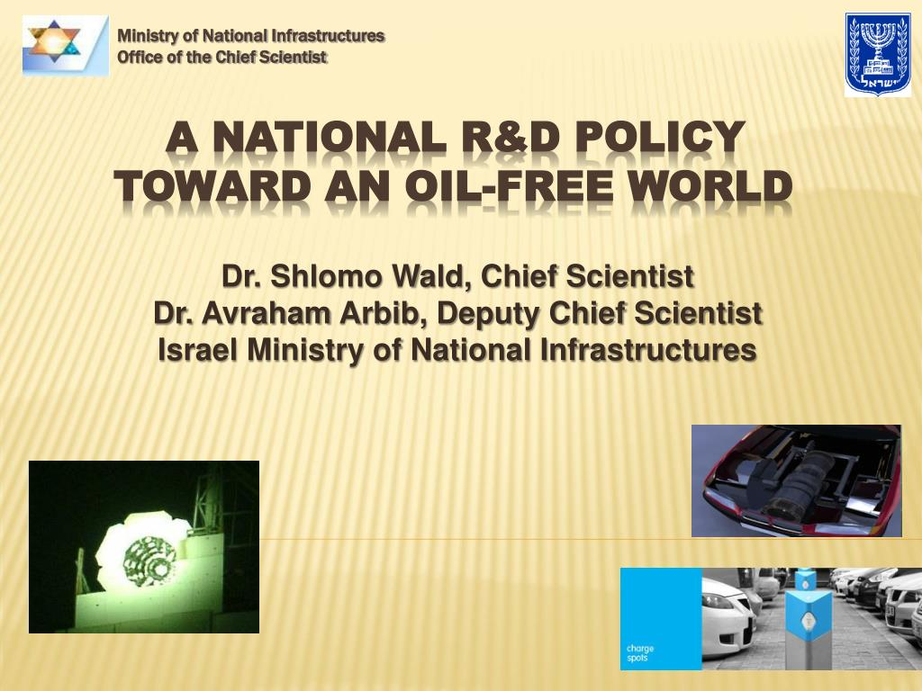 a national r d policy toward an oil free world l.