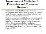 importance of mediation in prevention and treatment research