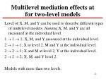 multilevel mediation effects at for two level models
