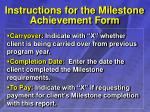instructions for the milestone achievement form23