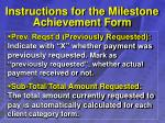 instructions for the milestone achievement form24