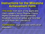 instructions for the milestone achievement form25