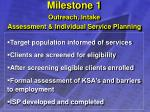 milestone 1 outreach intake assessment individual service planning