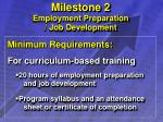 milestone 2 employment preparation job development12