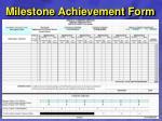 milestone achievement form