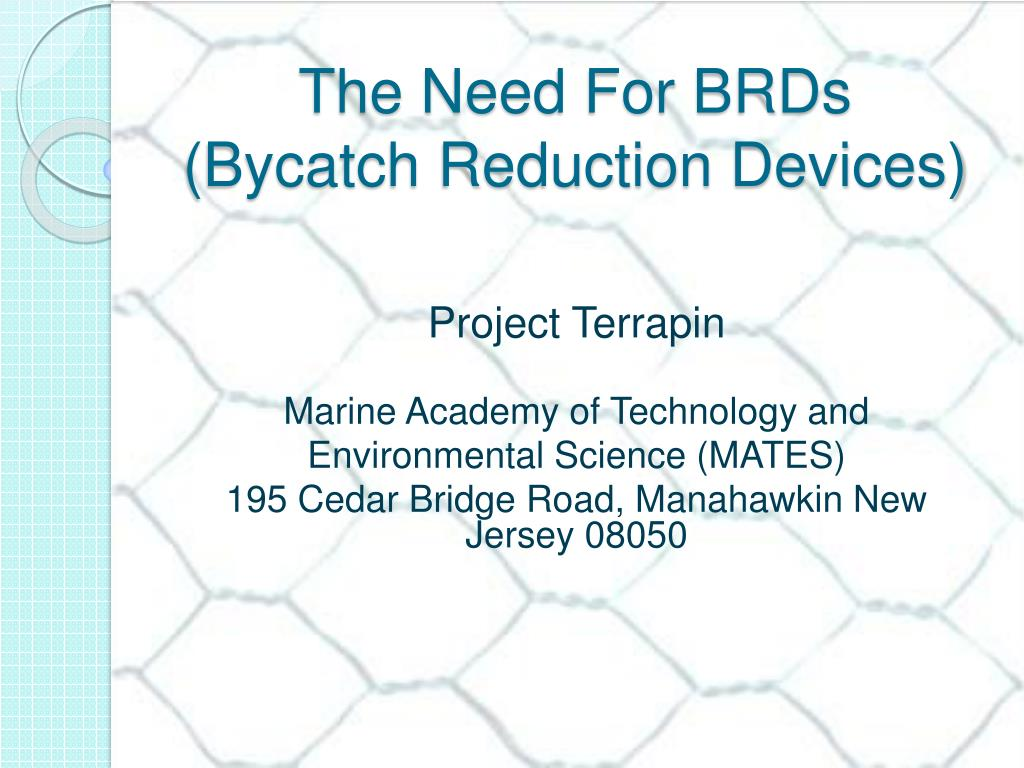 the need for brds bycatch reduction devices l.