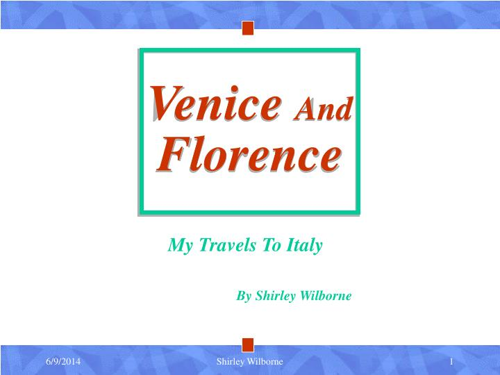 venice and florence n.