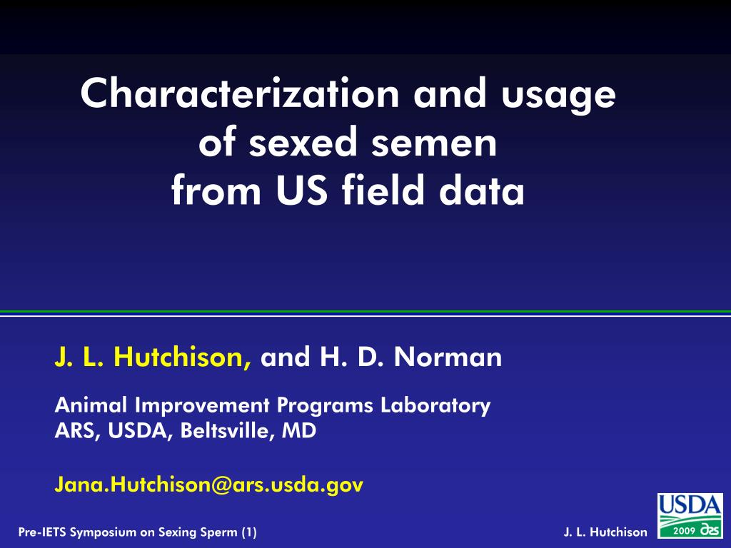 characterization and usage of sexed semen from us field data l.