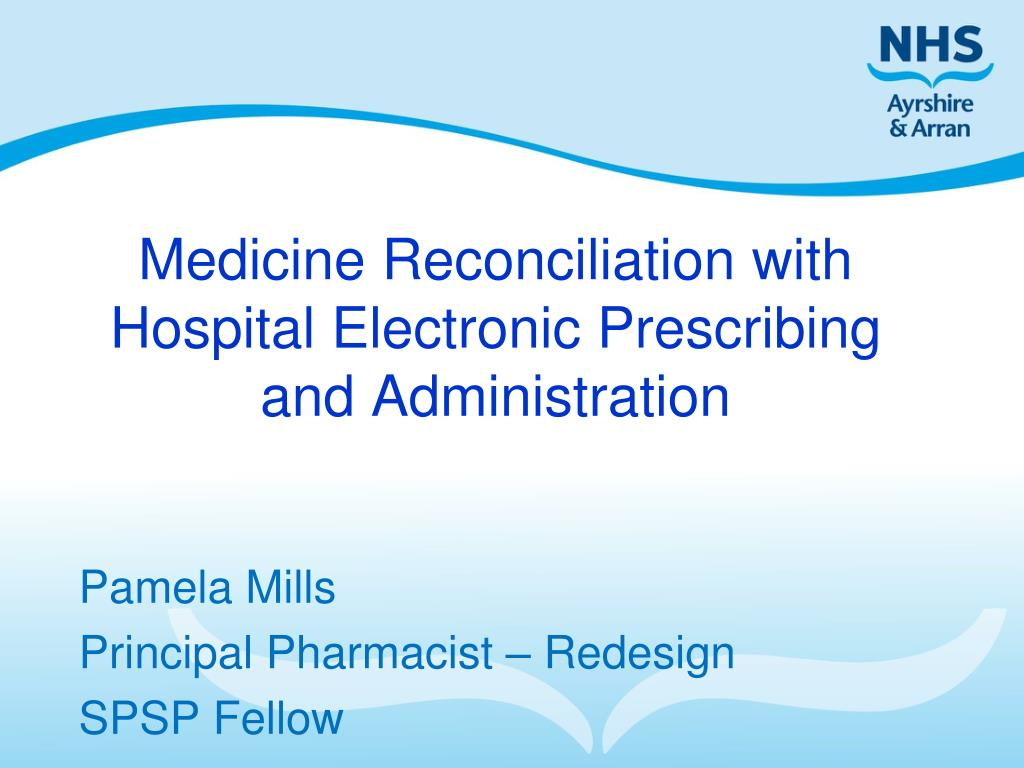 medicine reconciliation with hospital electronic prescribing and administration l.