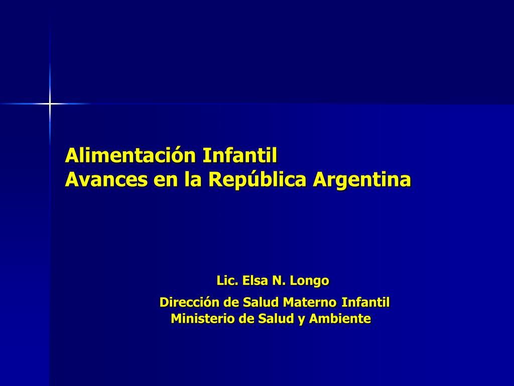 alimentaci n infantil avances en la rep blica argentina l.