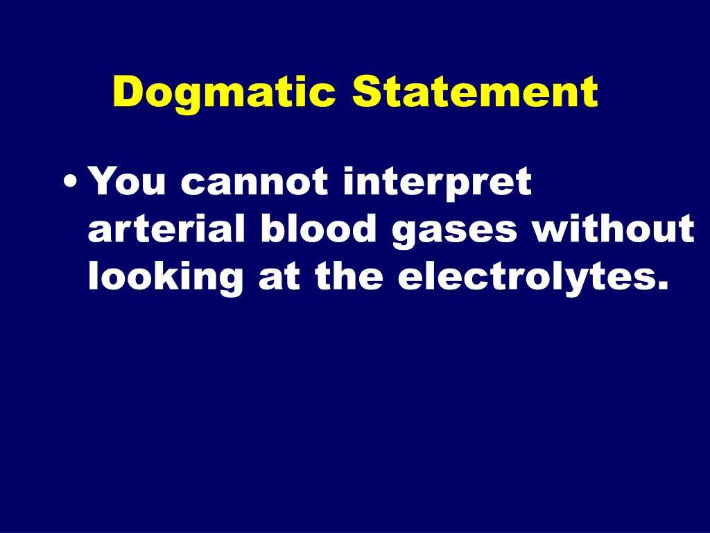 Dogmatic Statement