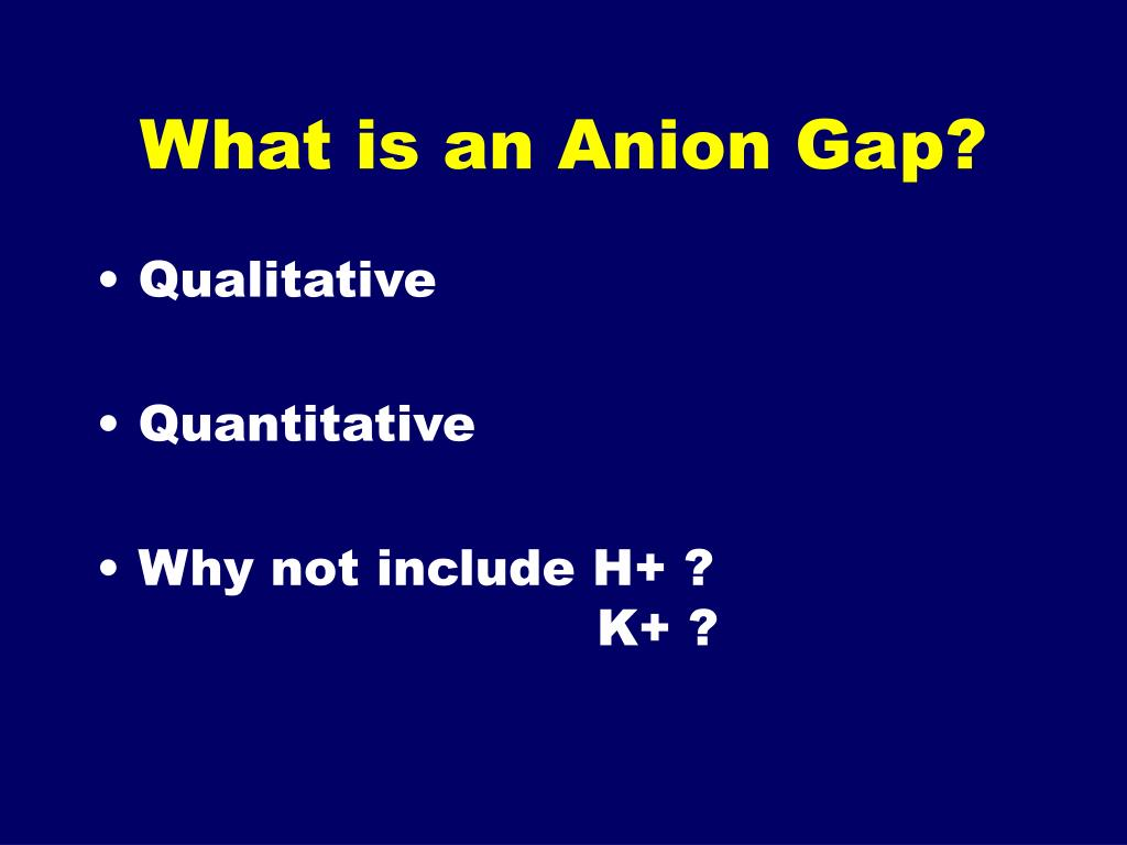 What is an Anion Gap?