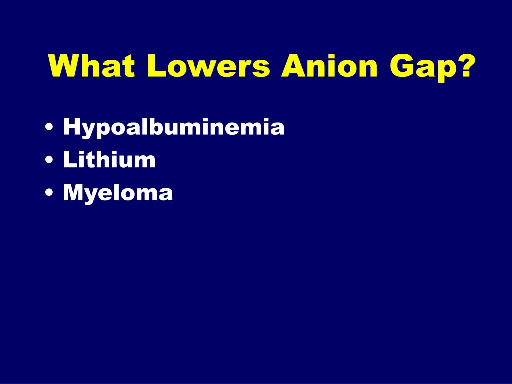 What Lowers Anion Gap?