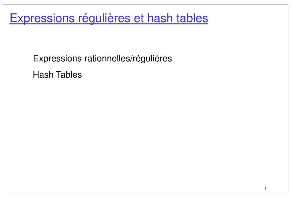 expressions r guli res et hash tables l.