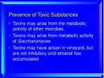 presence of toxic substances