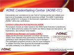 aone credentialing center aone cc