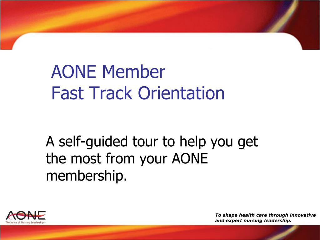 aone member fast track orientation l.