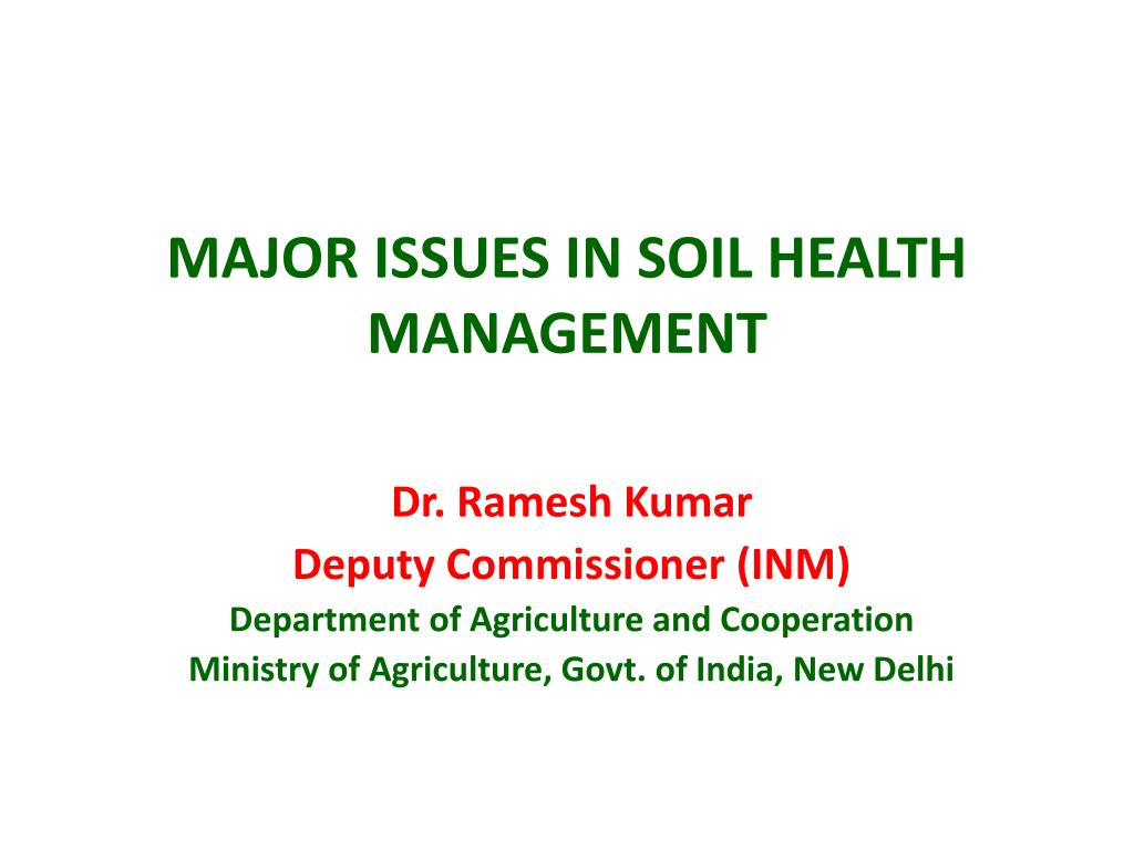 major issues in soil health management l.