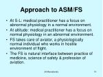 approach to asm fs