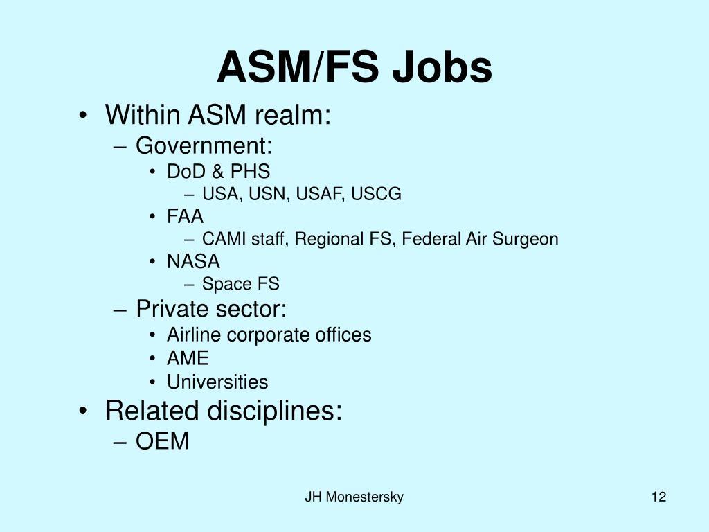 ASM/FS Jobs