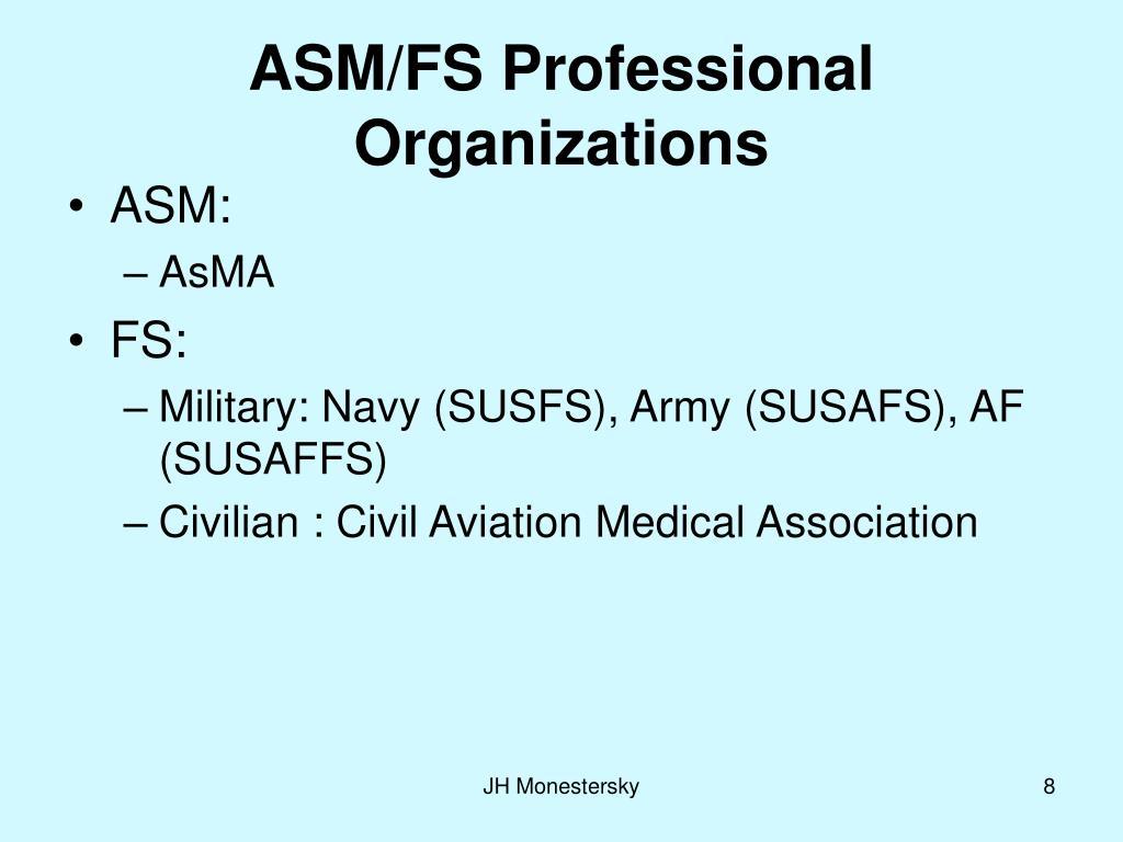 ASM/FS Professional Organizations