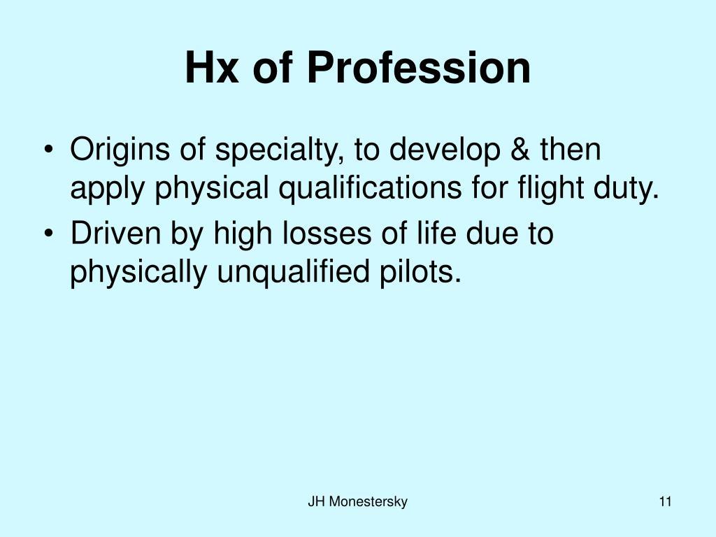 Hx of Profession
