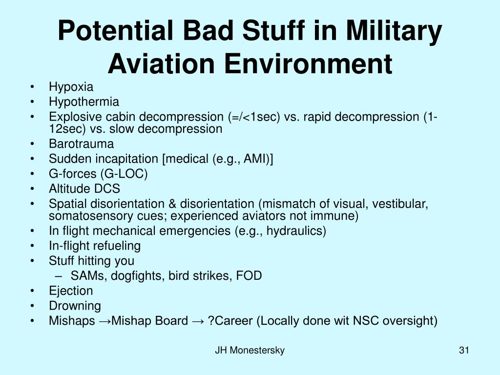 Potential Bad Stuff in Military Aviation Environment