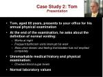 case study 2 tom presentation