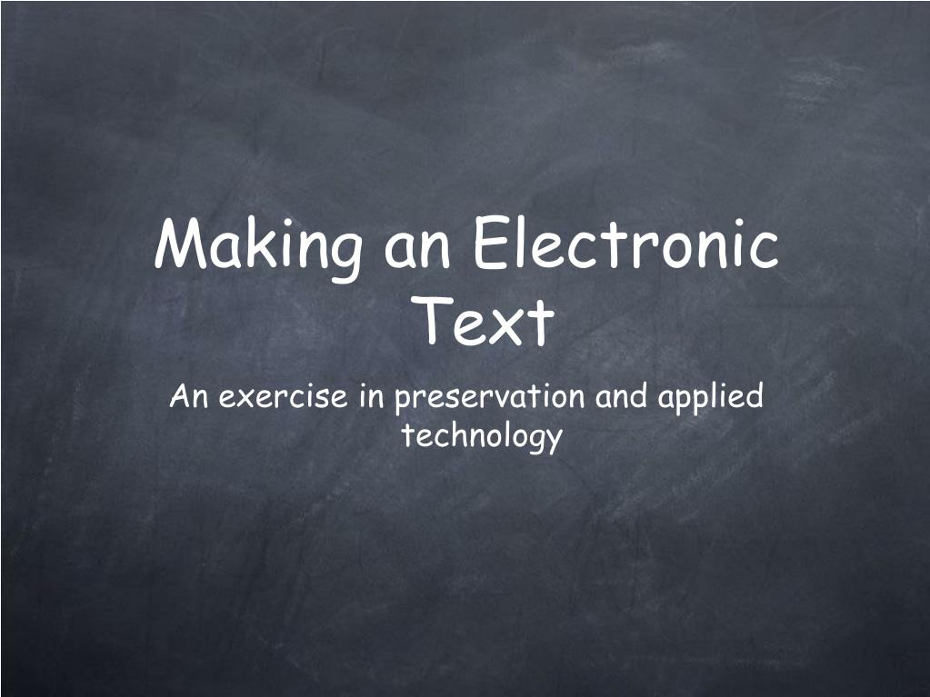 making an electronic text l.