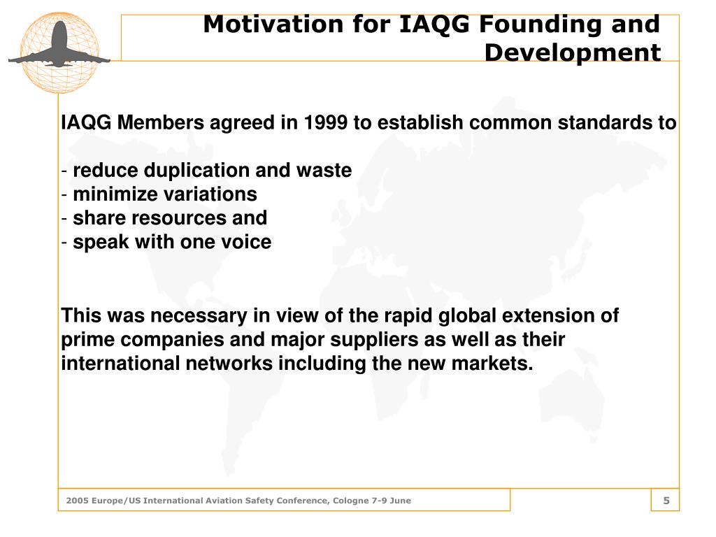 Motivation for IAQG Founding and Development