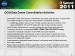 ocio data center consolidation activities