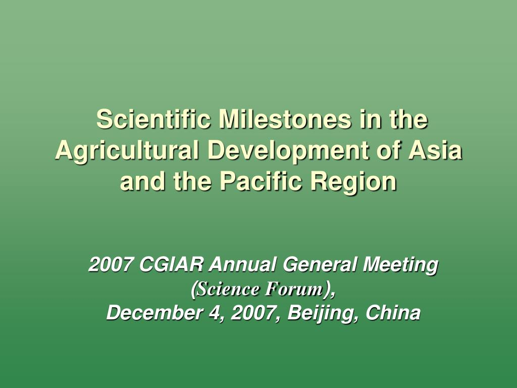 scientific milestones in the agricultural development of asia and the pacific region l.